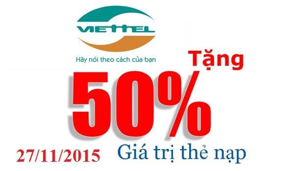 Khuyến mãi nạp thẻ Viettel 50% ngày 27/11/2015