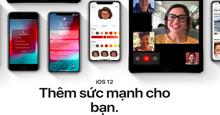 iOS 12 lời xin lỗi muộn màng và sự cứu rỗi dành cho những chiếc iPhone cũ