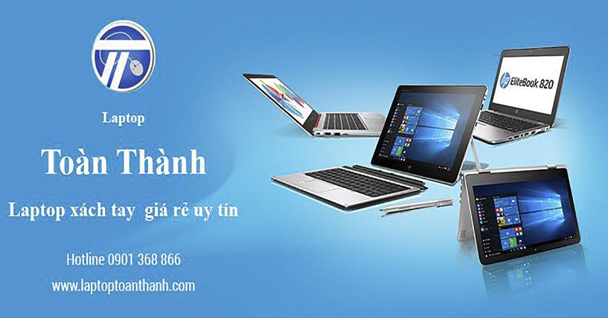 Laptop xách tay cũ nhập khẩu chính hãng chất lượng cao tại TP Hồ Chí Minh