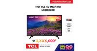 Lazada khuyến mãi 9-9 : Tivi 40 inch Full HD giá chỉ hơn 3 triệu mua được không ?