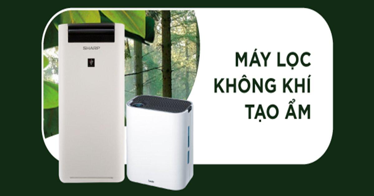 Lợi ích và các tính năng của máy lọc không khí và tạo ẩm