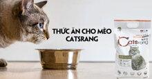 Lý do bạn nên chọn thức ăn khô Catsrang cho mèo