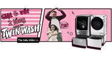 Máy giặt LG Twin Wash có mấy loại ? Kích thước từng loại máy giặt LG Twin Wash
