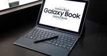Máy tính bảng Samsung Galaxy Book giá rẻ bao nhiêu ? Mua ở đâu ?