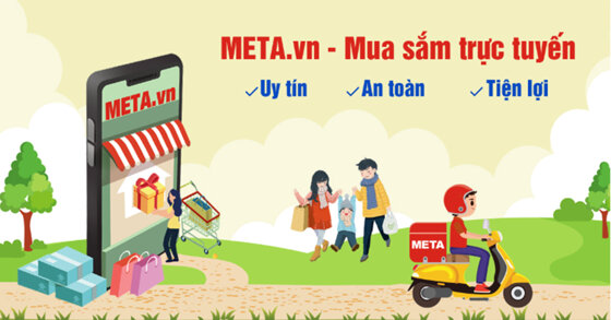 META.vn – Kênh mua sắm trực tuyến Uy tín, An toàn, Tiện lợi