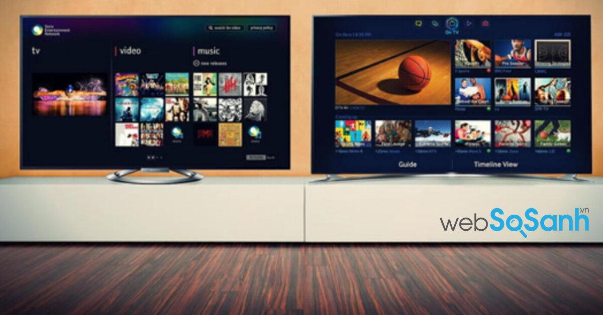 Nên chọn mua Smart tivi Sony hay Samsung thì hơn ? Tại sao ?
