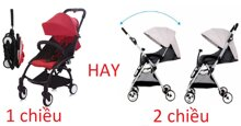 Nên chọn mua xe đẩy 1 chiều hay 2 chiều cho bé ?