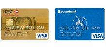 Nên làm thẻ tín dụng ngân hàng HSBC hay Sacombank