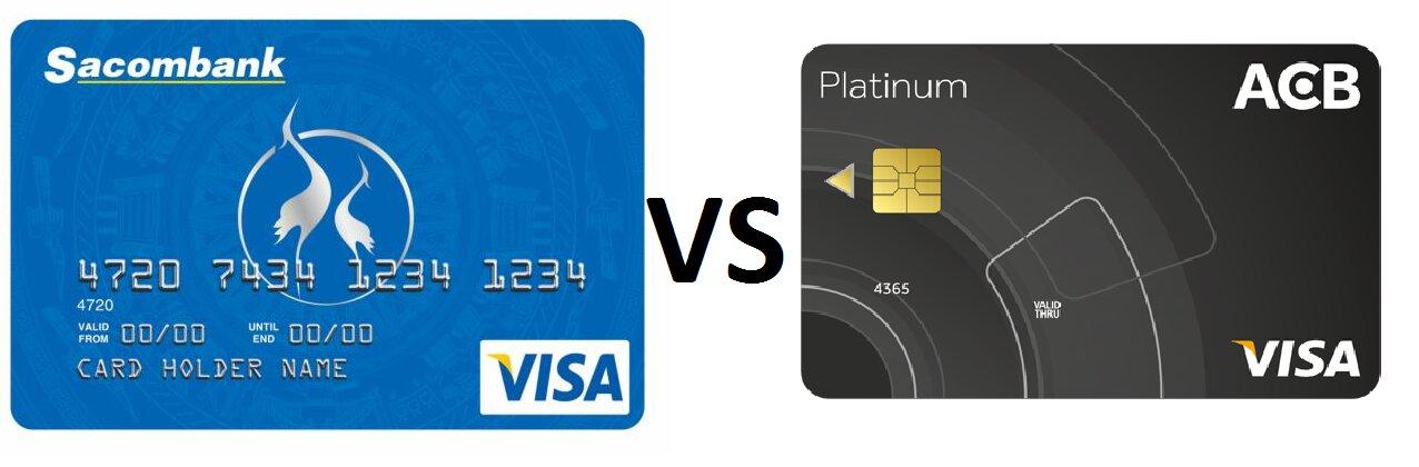 Nên làm thẻ tín dụng ngân hàng ACB hay Sacombank