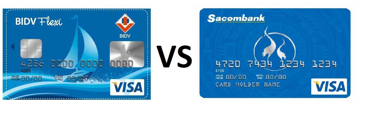 Nên làm thẻ tín dụng ngân hàng Sacombank và BIDV