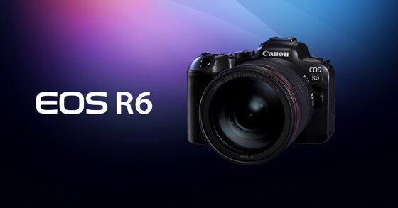 Những đặc điểm nổi bật của chiếc máy ảnh Canon EOS R6