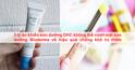 3 lý do khiến son dưỡng DHC không thể vượt mặt son dưỡng Bioderma về hiệu quả chống khô trị thâm