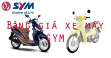 Bảng giá xe máy SYM rẻ nhất thị trường tháng 7/2018