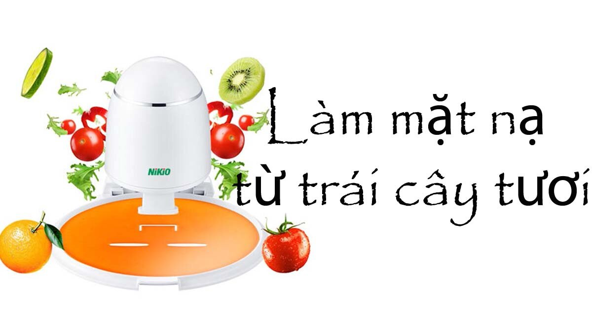 Phát cuồng với máy làm mặt nạ trái cây tươi Nikio đến từ Nhật Bản – Chị em không biết hơi phí!