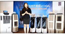 Quạt điều hòa không khí Thái Lan có những loại nào ? Loại nào tốt nhất ?
