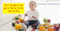 """Top 7 thực phẩm bí mật giúp bé """"đánh bại"""" ốm đau trong mùa đông"""