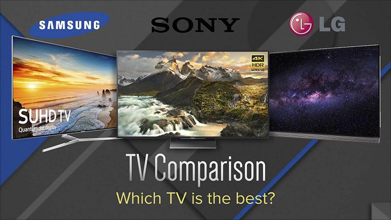 So sánh sự khác biệt giữa smart tivi Sony và LG - Nên chọn loại nào trong hai hãng này
