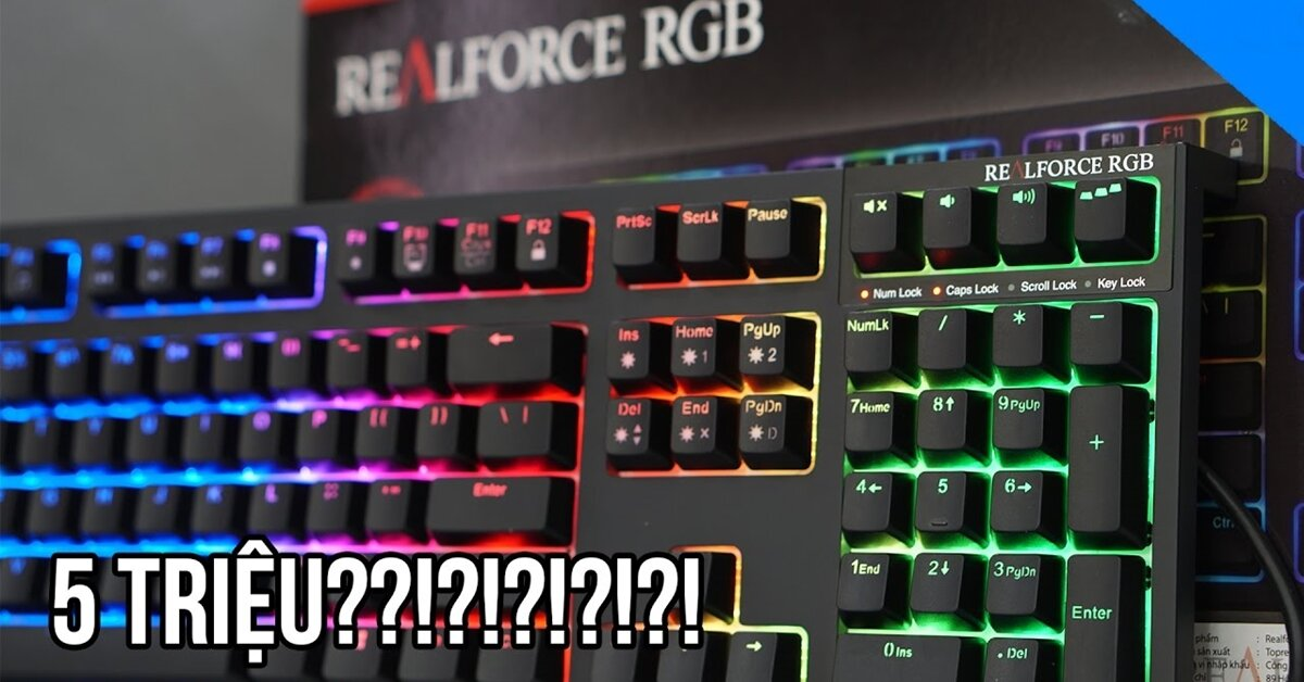RealForce RGB: Bàn phím cơ thuộc phân khúc hàng 'thận' liệu có ra hồn?