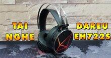 Review chi tiết tai nghe DareU EH722S