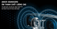 Review loa pin siêu trâu Anker SoundCore 6W – Loa bluetooth tốt nhất trong tầm giá 1 triệu