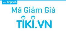 Tổng hợp mã giảm giá TIKI, voucher TIKI khuyến mại mới nhất tháng 03/2017