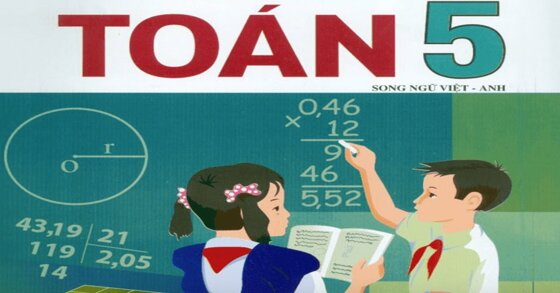 Sách giáo khoa toán lớp 5 năm học 2020 - 2021 có khó không?