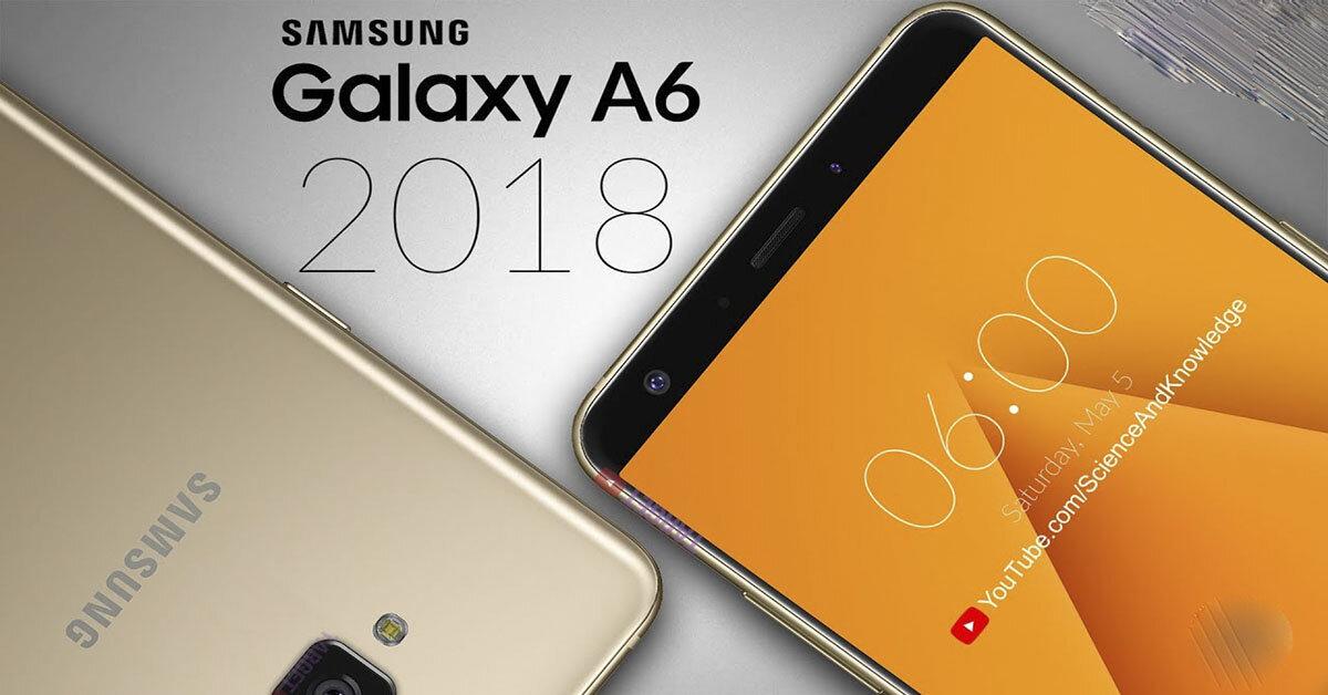 Samsung Galaxy A6 2018 giá 6,99 triệu đồng có đáng để mua không ?