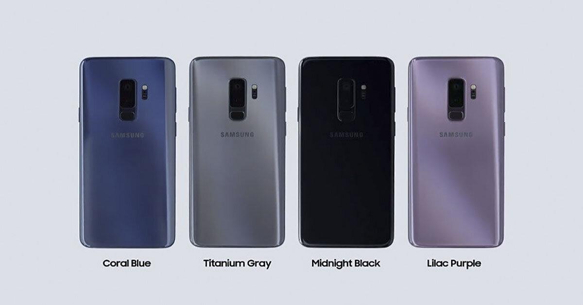 Samsung Galaxy S9 và S9 Plus với 4 gam màu tuyệt đẹp cho người dùng thoả thích lựa chọn