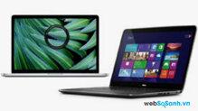 So sánh Apple MacBook Pro (2013) và Dell XPS 15 (2013)