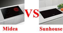 So sánh bếp từ đôi Sunhouse và Midea : chọn mua bếp nào tốt mà rẻ hơn ?