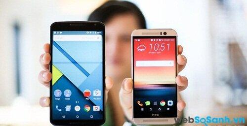 So sánh điện thoại thông minh HTC One M9 và Nexus 6, liệu 1 có đánh bại 6 (Phần 1)?