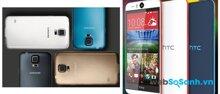 So sánh điện thoại thông minh Samsung Galaxy S5 và HTC Desire Eye