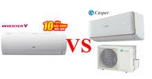 So sánh điều hòa Casper và điều hòa LG – Điều hòa giá rẻ nào tốt đáng mua hơn ?