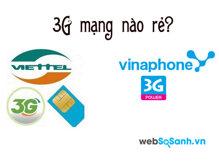 So sánh gói cước 3G của Viettel và Vinaphone
