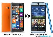 So sánh hai điện thoại tầm trung Nokia Lumia 830 và HTC Desire Eye