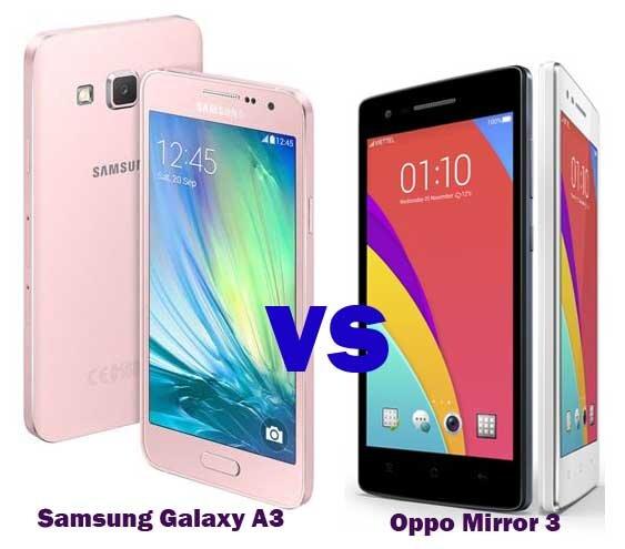 So sánh hai smartphone tầm trung Galaxy A3 và OPPO Mirror 3