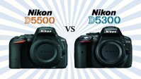 So sánh máy ảnh Nikon D5300 và Nikon D5500