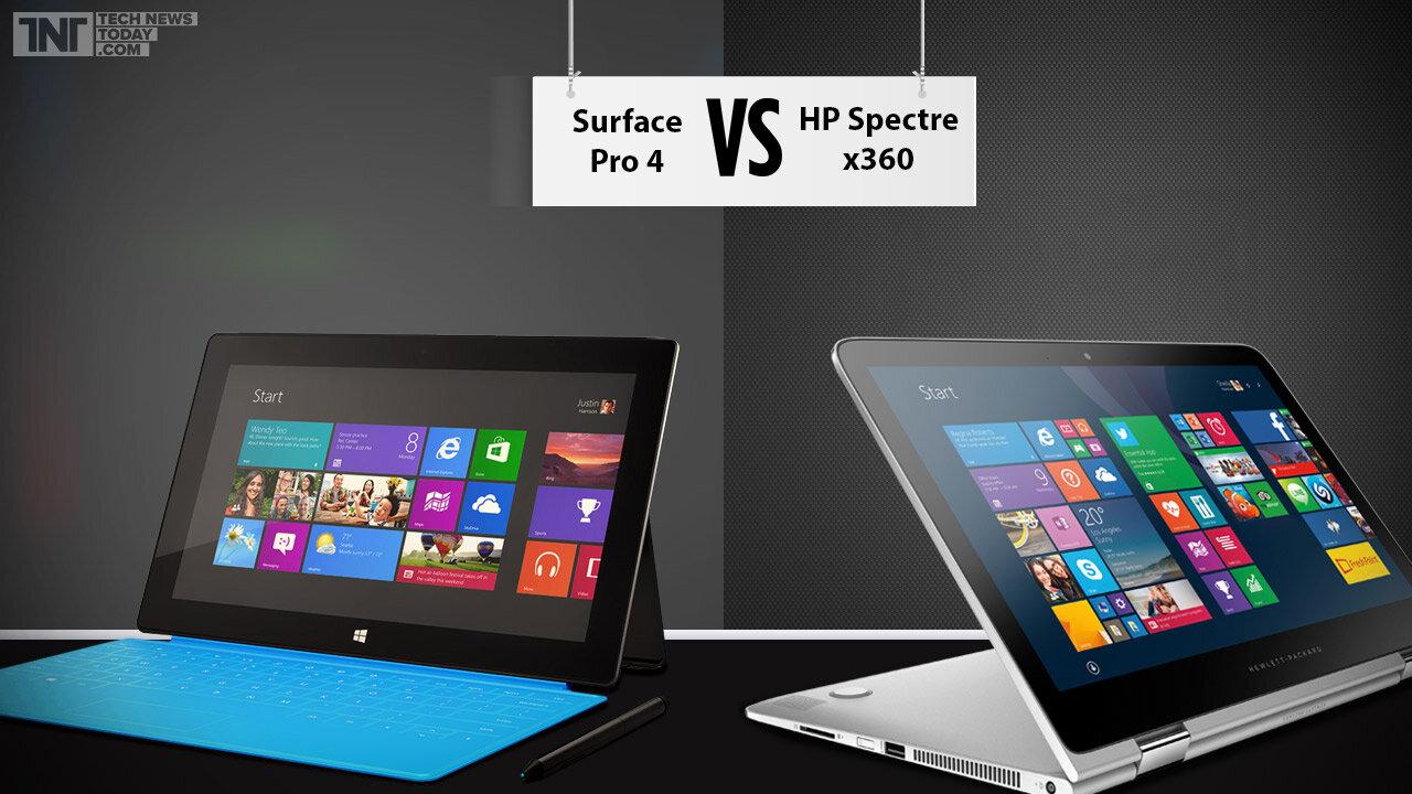 So sánh máy tính bảng lai HP Spectre x360 và Surface Pro 4
