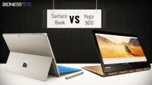 So sánh máy tính bảng lai Microsoft Surface Book và Lenovo Yoga 900