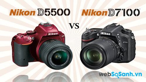 So sánh Nikon D5500 với D7100 – Nên mua máy nào? – Phần 2
