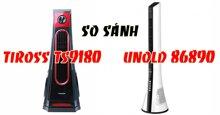 So sánh quạt tháp Unold 86890 và Tiross TS9180: Nên mua chiếc nào?