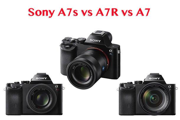 So sánh Sony A7s vs A7R vs A7: Máy ảnh full frame nào đáng tiền nhất? (Phần 1)