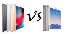So sánh sự khác biệt giữa iPad Air 2019 mới ra mắt và iPad Air 2 năm 2016