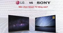 So sánh sự khác biệt giữa smart tivi Sony và LG – Nên chọn loại nào trong hai hãng này