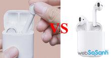 So sánh Xiaomi Mi Airdots Pro và Apple AirPods – Tai nghe nào đáng mua hơn ?