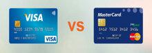 Sự khác nhau giữa thẻ Visa và Mastercard, nên làm thẻ thanh toán quốc tế nào tốt nhất?