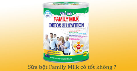 sua-bot-family-milk-co-tot-khong-gia-bao-nhieu-