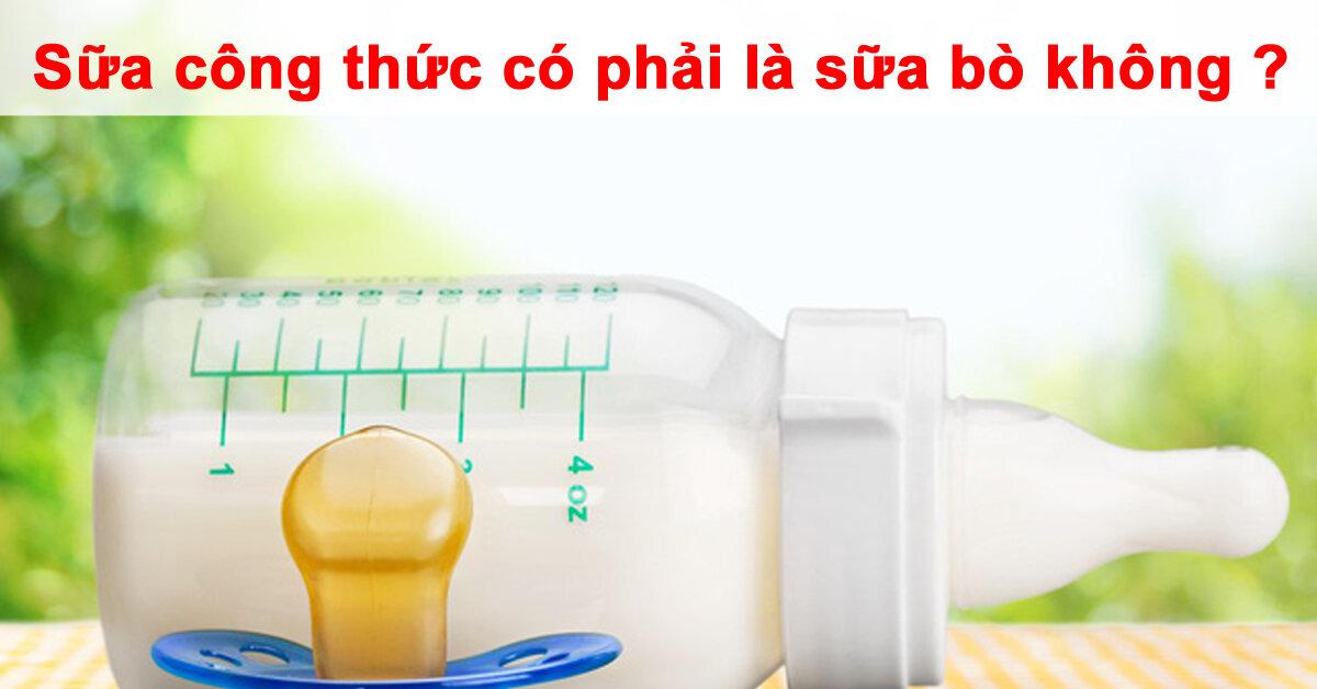 Sữa công thức có phải là sữa bò không ?