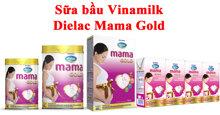 Sữa Dielac Mama Gold tốt không ? Có mấy vị ? Giá bao nhiêu ?