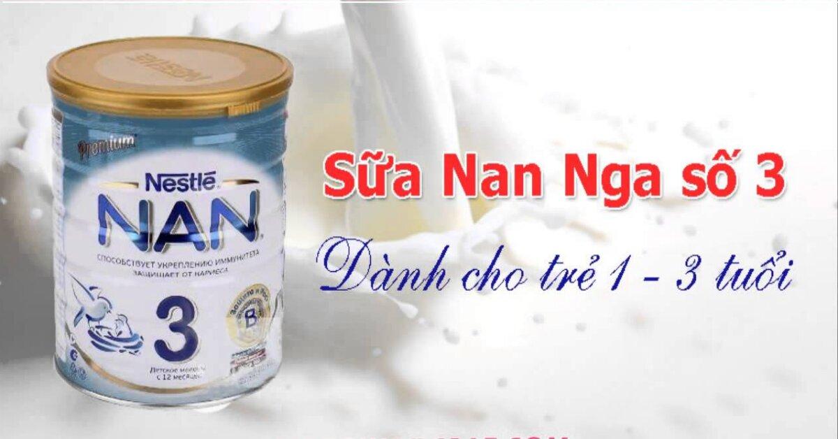 Sữa Nan Nga số 3 dinh dưỡng tốt cho trẻ từ 1 đến 3 tuổi